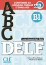 ABC DELF B1 Conforme au nouveau format d'épreuves