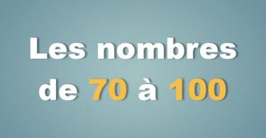 Les nombres de 70 à 100