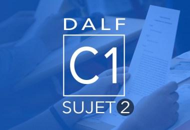DALF C1 - sujet 2
