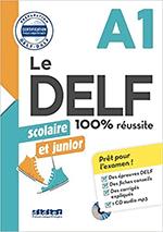 DELF scolaire et junior - 100% réussite - A1