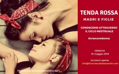 """Tenda Rossa Genova """"Madri e figlie: conoscersi attraverso il ciclo mestruale"""" – 18 maggio"""
