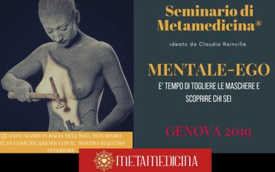 Metamedicina® Genova: seminario MENTALE-EGO