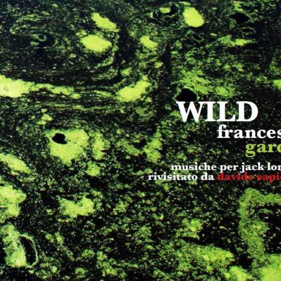Francesco Garolfi WILD