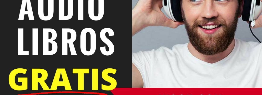 Como Conseguir Audiolibros Gratis | Francisco Bustos | Audiolibros En Español