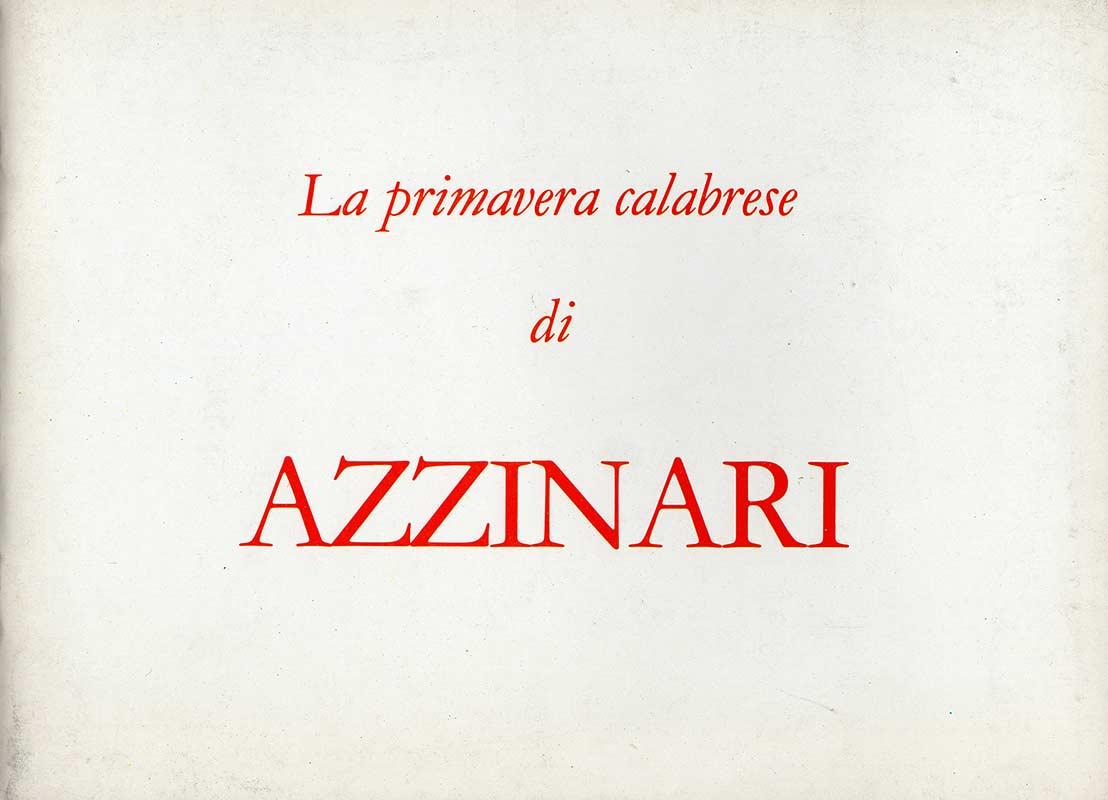 Azzinari - La primavera calabrese