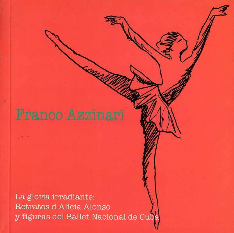Franco Azzinari - Alicia Alonso
