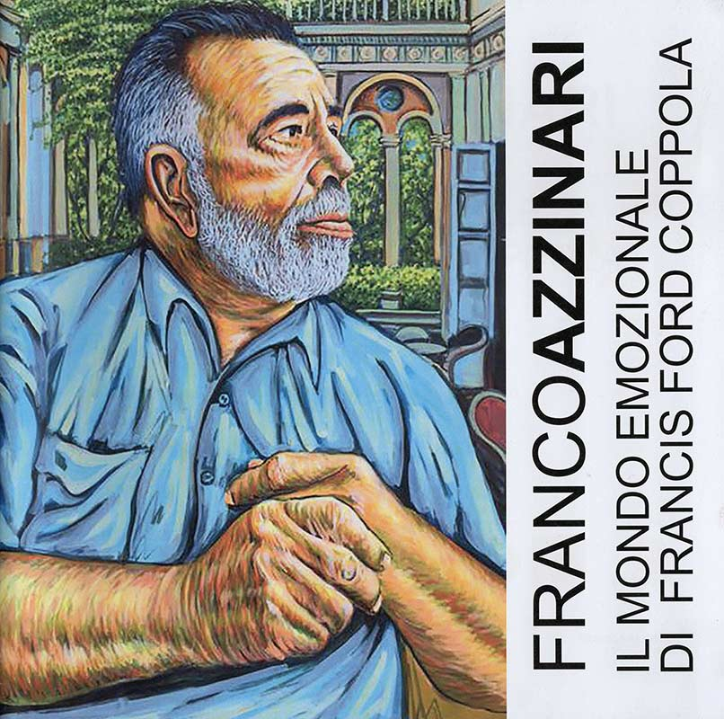 Franco Azzinari - il mondo emozionale di Francis Ford Coppola
