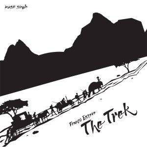 The Trek CD Cover for Franco Esteve's music single