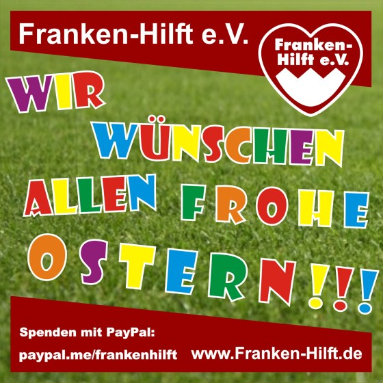 Frohe Ostern #FrankenHilft