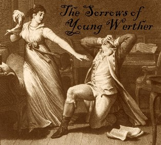 Sorrows of Young Werther Johann Goethe