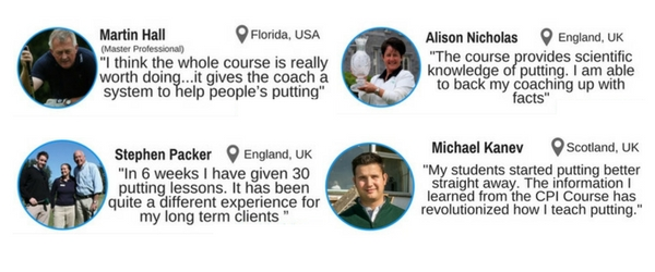 What some Certified Putting Instructors are saying...