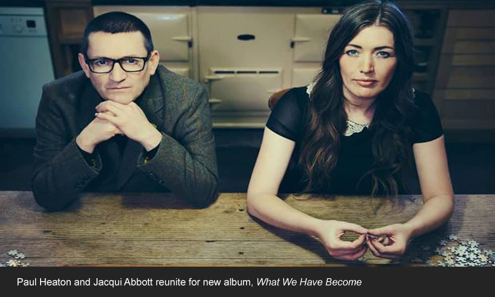 Paul-Heaton-Jacqui-Abbott copy
