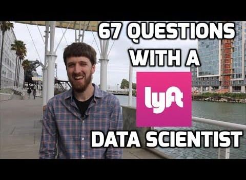 67 Questions with a Lyft Data Scientist