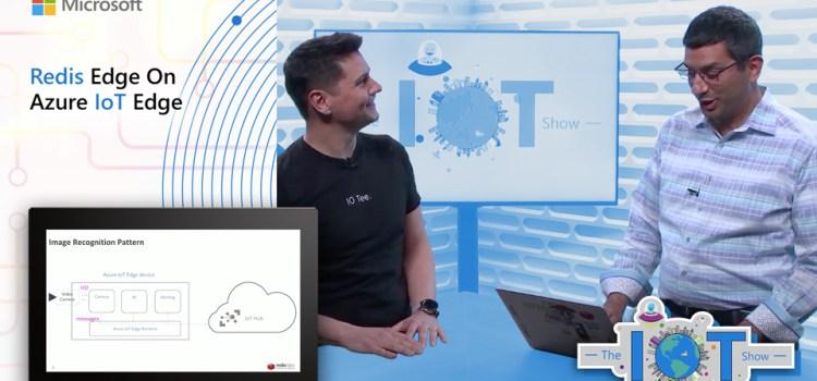 Redis Edge On Azure IoT Edge