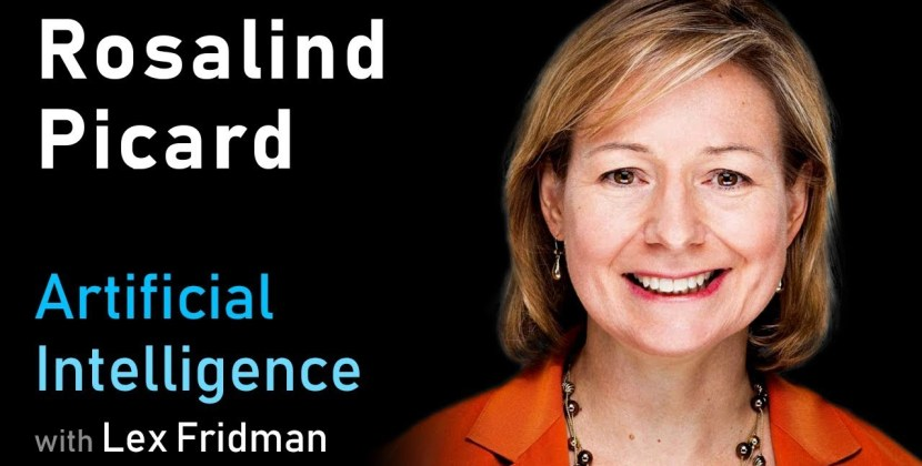Rosalind Picard on Affective Computing, Emotion, Privacy, and Health