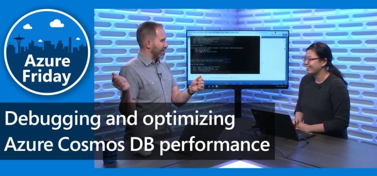 Debugging and Optimizing Azure Cosmos DB Performance