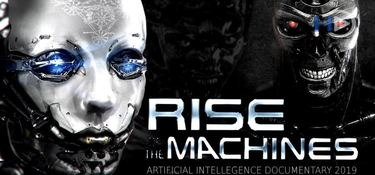 Rise of the Machines Documentary