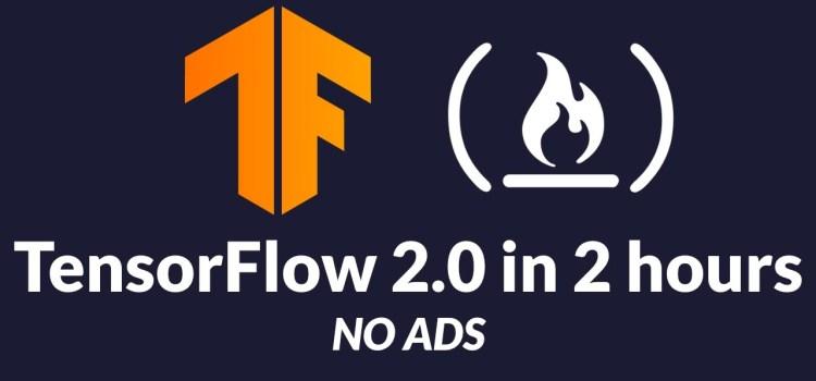 TensorFlow 2.0 Full Tutorial