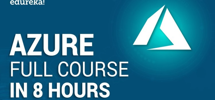 8 Hour Azure Tutorial For Beginners