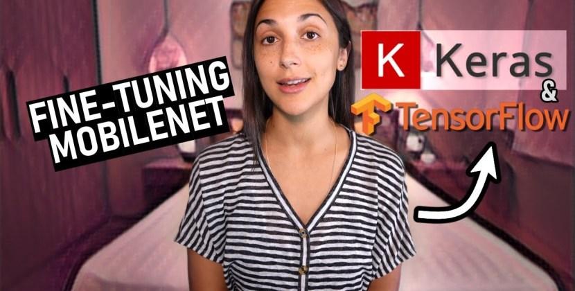 Fine-Tuning MobileNet on Custom Dataset with TensorFlow's Keras API