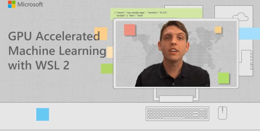GPU Accelerated Machine Learning with WSL 2