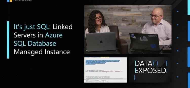 Linked Servers in Azure SQL Database Managed Instance
