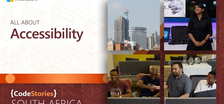 CodeStories Visits South Africa to Talk All About Accessibility