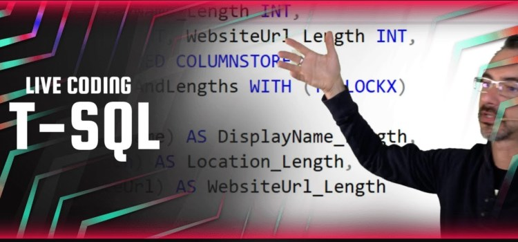 Live Coding T-SQL in the First Responder Kit