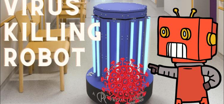 Meet the Virus Killing Robot
