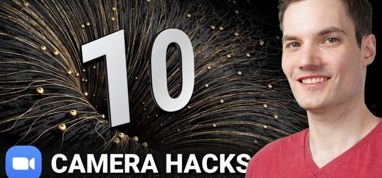 Top 10 Video Camera Hacks in Zoom