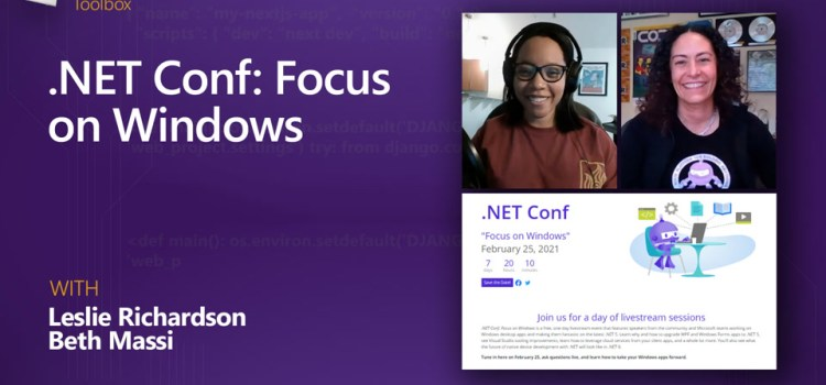 .NET Conf: Focus on Windows