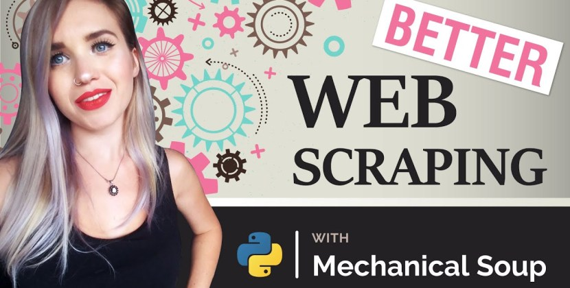 Better Web Scraping with Mechanical Soup