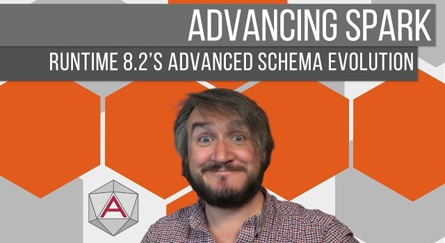 Advancing Spark – Runtime 8 2 and Advanced Schema Evolution