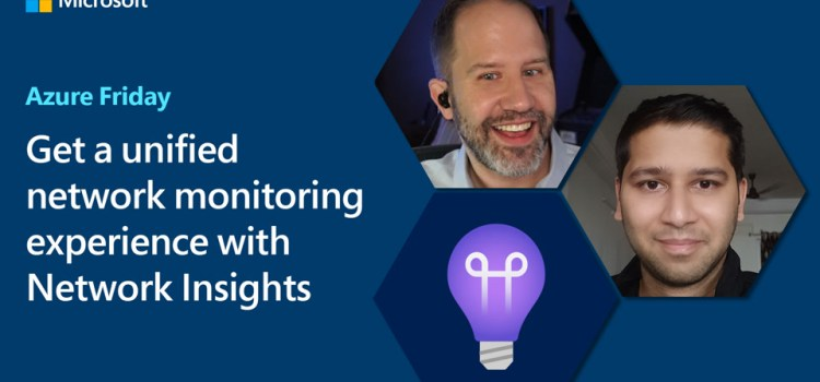 Get Unified Network Monitoring with Network Insights