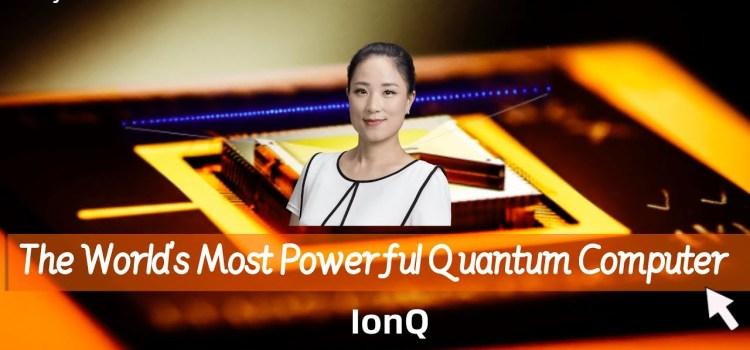 The Latest Developments of IonQ