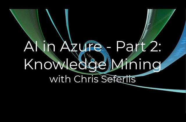 Knowledge Mining with Azure AI
