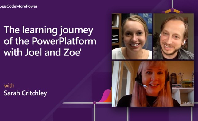 The Learning journey of the Power Platform with Zoe Leichty-Wireman and Joel Leichty