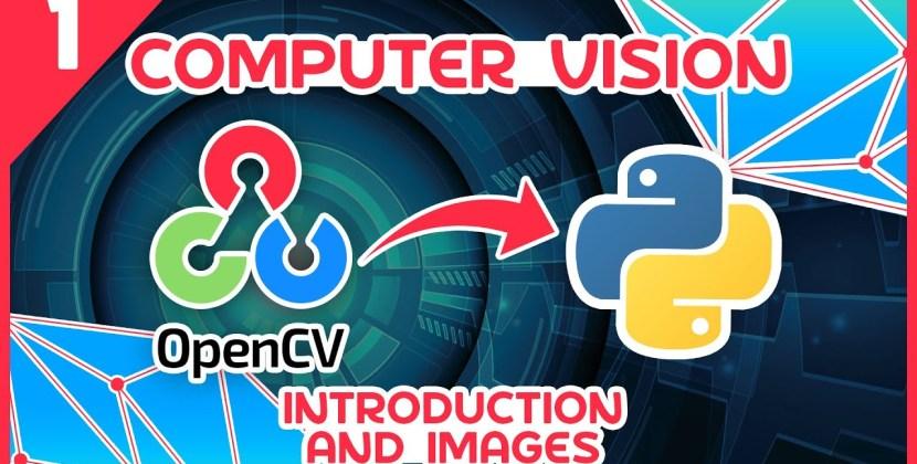 OpenCV Python Tutorial Part 1