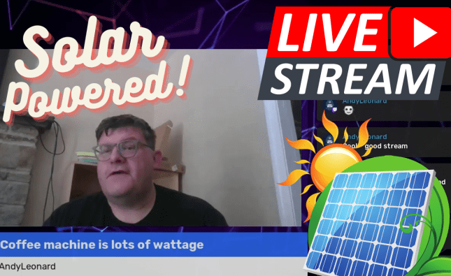 New Video Upload : Solar Powered Streaming (Kind of)
