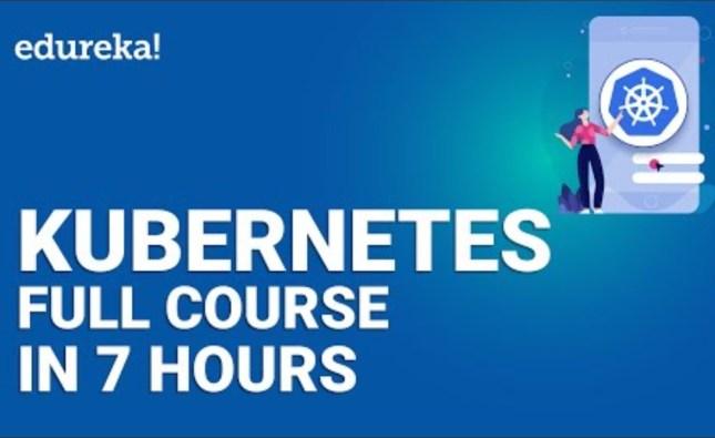 Free Kubernetes Full 7 Hour Course