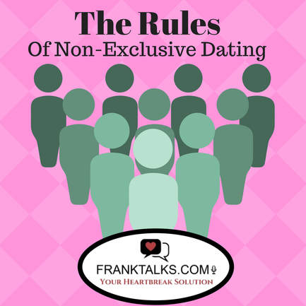 The Rules of Non-Exclusive Dating - FRANKTALKS.COM