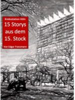 Storys aus dem 15. Stock