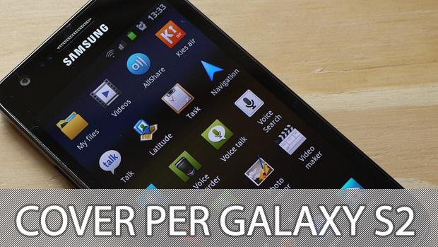 Migliori cover e custodie per Samsung Galaxy S2