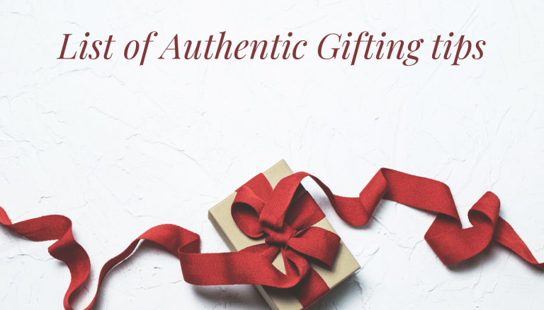 List of Authentic Gifting tips