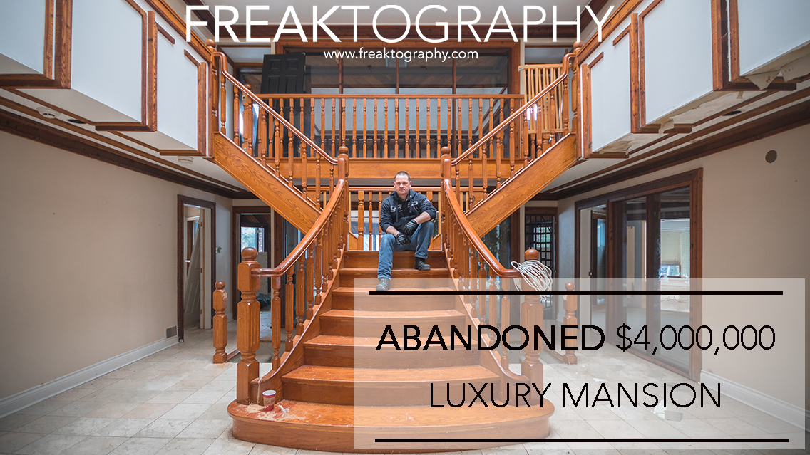 Exploring A $6,000,000 Abandoned Mansion in Ontario | Urban Exploring Photography with Freaktography