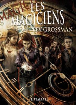 les magiciens lev grossman