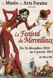 Festival du merveilleux - Musée des Arts Forains