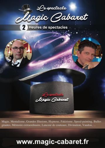 MAGIC CABARET - 2 heures de spectacle de cabaret avec grandes illusions, speed painting, fakirisme, magie, bulles de savon géantes, mentalisme, ...