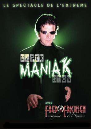 Showcase discothèque Magik Maniak Show