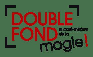 Cabaret magique Double Fond